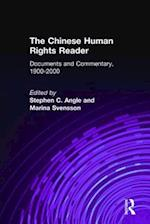 The Chinese Human Rights Reader: Documents and Commentary, 1900-2000 : Documents and Commentary, 1900-2000 af Marina Svensson, Stephen C. Angle