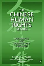 The Chinese Human Rights Reader: Documents and Commentary, 1900-2000 : Documents and Commentary, 1900-2000