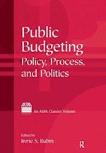 Public Budgeting : Policy, Process and Politics af Irene S. Rubin
