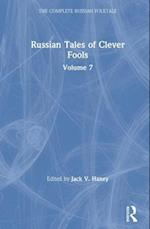 Russian Tales of Clever Fools (Complete Russian Folktale Hardcover, nr. 7)