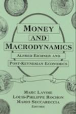 Money and Macrodynamics