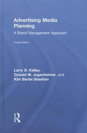 Advertising Media Planning : A Brand Management Approach