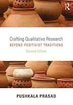 Crafting Qualitative Research