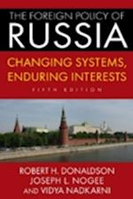 The Foreign Policy of Russia
