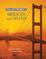 Bridges and Spans (Frameworks Sharpe Focus)