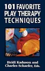 101 Favorite Play Therapy Techniques (101 Favorite Play Therapy Techniques)