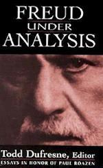 Freud Under Analysis