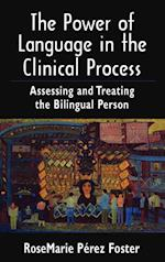 The Power of Language in the Clinical Process
