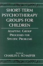 Short-Term Psychotherapy Groups for Children (Child Therapy Jason Aronson)