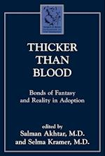 Thicker Than Blood (Margaret S. Mahler)