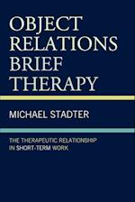 Object Relations Brief Therapy (The Library of Object Relations)