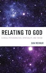 Relating to God af Daniel Merkur