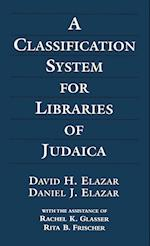 Classification System for 3ed af Rita B. Frischer, Daniel J. Elazar, Rachel K. Glasser