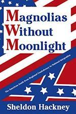 Magnolias without Moonlight af Sheldon Hackney