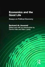 Economics and the Good Life af Bertrand de Jouvenel, Bertrand de Jouvenel