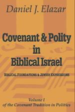 Covenant and Polity in Biblical Israel af Daniel J. Elazar