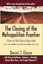The Closing of the Metropolitan Frontier af Maura Stein, Daniel J. Elazar, Joseph Zikmund II