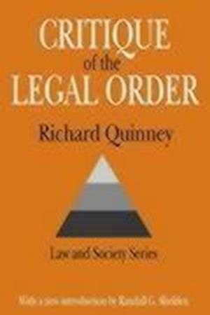 Quinney, R: Critique of the Legal Order