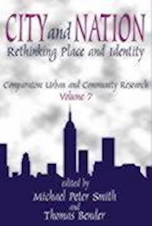City and Nation : Rethinking Place and Identity