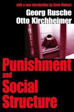Punishment and Social Structure af Otto Kirchheimer, Georg Rusche, Dario Melossi