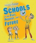 Schools of the Past, Present, and Future