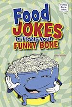 Food Jokes to Tickle Your Funny Bone