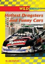 Hottest Dragsters and Funny Cars (Wild Wheels Enslow)