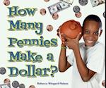 How Many Pennies Make a Dollar? af Rebecca Wingard-Nelson