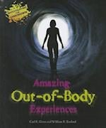 Amazing Out-Of-Body Experiences