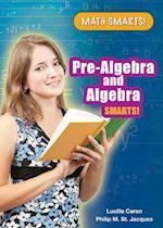 Pre-Algebra and Algebra Smarts! (Math Smarts!)