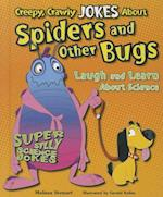 Creepy, Crawly Jokes about Spiders and Other Bugs af Melissa Stewart