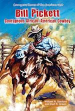 Bill Pickett (Courageous Heroes of the American West)