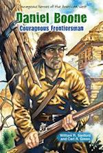 Daniel Boone (Courageous Heroes of the American West)
