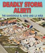 Deadly Storm Alert! (Disasters People in Peril)