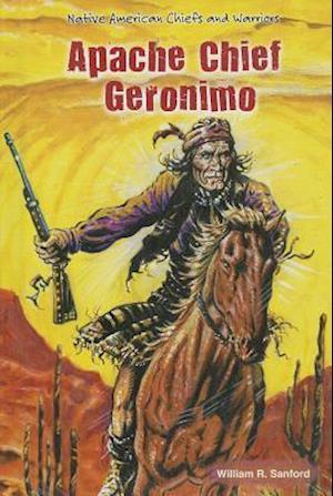 Bog, ukendt format Apache Chief Geronimo af William R. Sanford