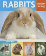 Rabbits (Keeping and Caring for Your Pet Enslow)