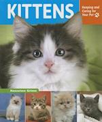 Kittens (Keeping and Caring for Your Pet Enslow)