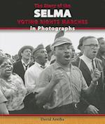 The Story of the Selma Voting Rights Marches in Photographs af David Aretha