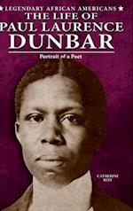 The Life of Paul Laurence Dunbar (Legendary African Americans)