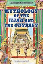 Mythology of the Iliad and the Odyssey (Mythology Myths and Legends)