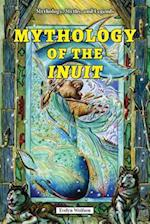 Mythology of the Inuit (Mythology Myths and Legends)