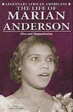 The Life of Marian Anderson (Legendary African Americans)