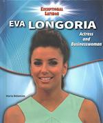 Eva Longoria (Exceptional Latinos)