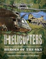 Military Helicopters (Military Engineering in Action)