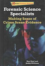 Forensic Science Specialists (Extreme Science Careers)