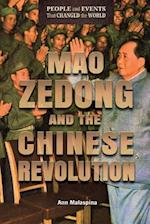 Mao Zedong and the Chinese Revolution (People and Events That Changed the World)