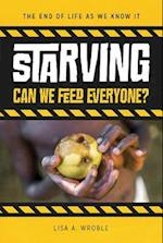 Starving (The End of Life As We Know It)