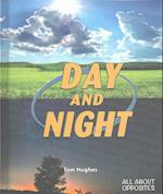 Day and Night (All About Opposites)