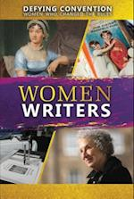 Women Writers (Defying Convention Women Who Changed the Rules)