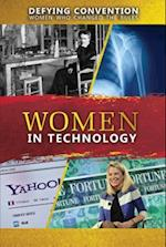 Women in Technology (Defying Convention Women Who Changed the Rules)